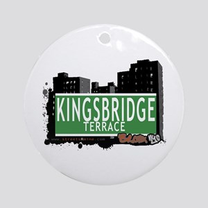KINGSBRIDGE TER, Bronx, NYC Ornament (Round)