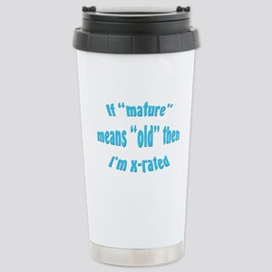 Old is X-rated Stainless Steel Travel Mug