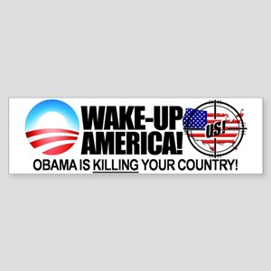 """""""Obama is KILLING Your Country"""" Sticker"""