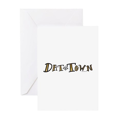 Dat Town - Saints Greeting Card