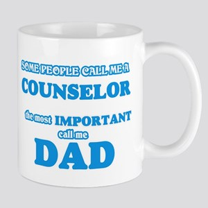 Some call me a Counselor, the most important Mugs
