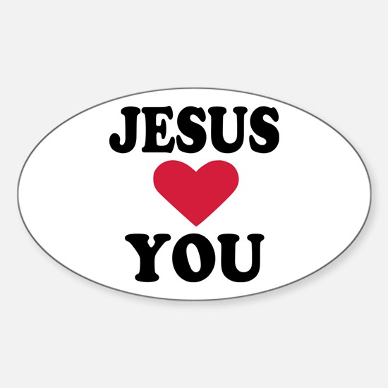 Jesus loves you Sticker (Oval)