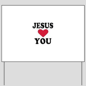 Jesus loves you Yard Sign