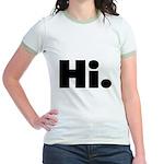 Hi Jr. Ringer T-Shirt