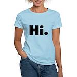 Hi Women's Light T-Shirt