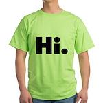 Hi Green T-Shirt
