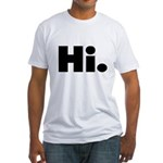 Hi Fitted T-Shirt