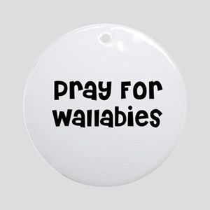 Pray For Wallabies Ornament (Round)
