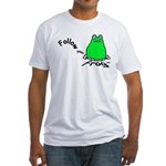 Follow Your Frog Fitted T-Shirt