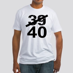 40th Birthday Fitted T-Shirt