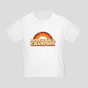 DodgeBall Champion Toddler T-Shirt
