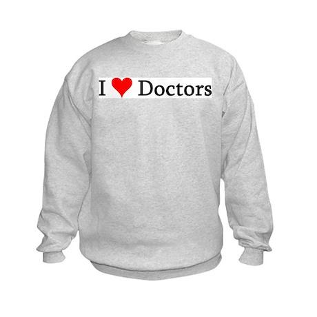 I Love Doctors Kids Sweatshirt
