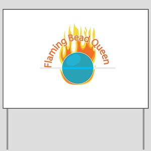 Flaming Bead Queen Yard Sign