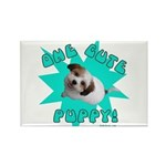 One Cute Puppy! Rectangle Magnet
