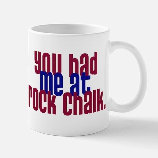 youhadmeatrockchalk Mugs