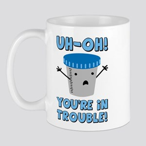 Funny Medical You're In Trouble Mug
