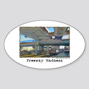 Freeway Madness Sticker (Oval)
