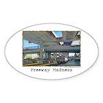 Freeway Madness Sticker (Oval 50 pk)