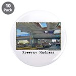 """Freeway Madness 3.5"""" Button (10 pack)"""