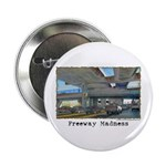"""Freeway Madness 2.25"""" Button (10 pack)"""