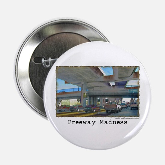 "Freeway Madness 2.25"" Button"