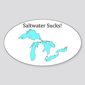 Saltwater Sucks! Sticker (Oval)
