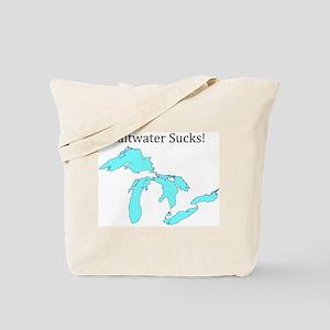 Saltwater Sucks! Tote Bag