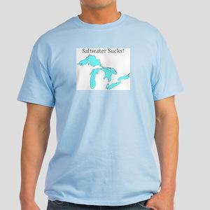 Saltwater Sucks! Light T-Shirt