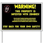 Zombie Alert Yard Sign of Safety and Love
