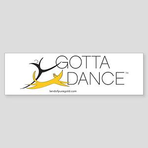 GOTTA DANCE Sticker (Bumper)