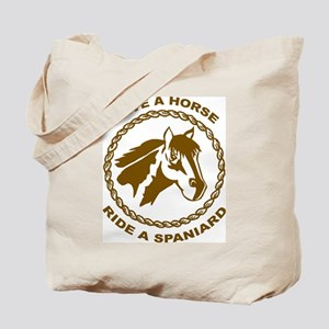 Ride A Spaniard Tote Bag