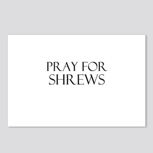 Pray For Shrews Postcards (Package of 8)