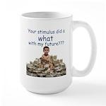 You did WHAT? Large Mug