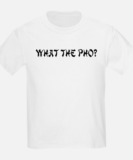 What The Pho? Kids T-Shirt