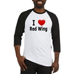 I Love Red Wing Baseball Jersey