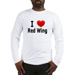 I Love Red Wing Long Sleeve T-Shirt