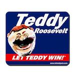 Teddy Roosevelt Mousepad
