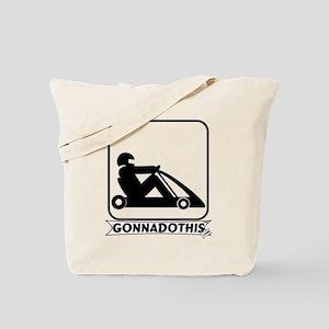 GONNADOTHIS.COM-Go Cart Racin Tote Bag