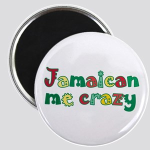 Jamaican Me Crazy Magnet