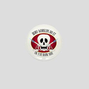 Boro Workers Do It...... Mini Button