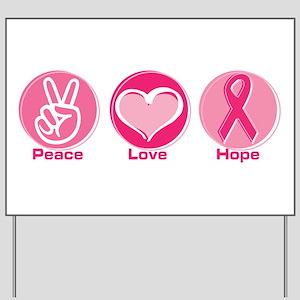 Peace Love Pk Hope Yard Sign