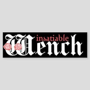 Insatiable Wench Bumper Sticker