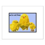We're Not Food: Chickens Small Poster