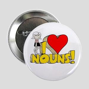 "I Heart Nouns - Schoolhouse Rock! 2.25"" Button"