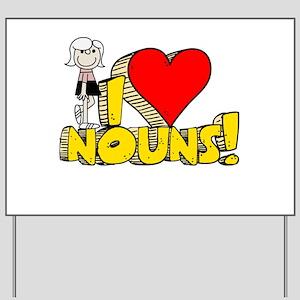I Heart Nouns - Schoolhouse Rock! Yard Sign