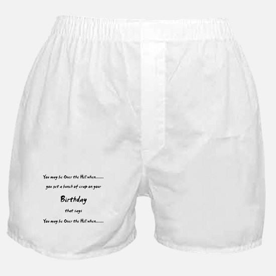 Funny Over 30 years Boxer Shorts