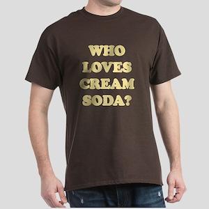 Who Loves Cream Soda? Dark T-Shirt