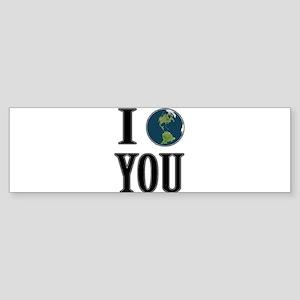 I Globe You Sticker (Bumper)