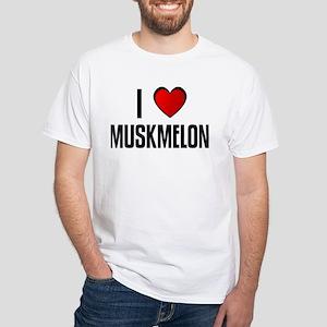 I LOVE MUSKMELON White T-Shirt