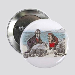 "The Walrus and the Carpenter 2.25"" Button"